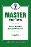 Master your taxes  how to maximize your after-tax returns