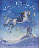 Magic Hoofbeats by Josepha Sherman