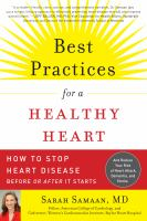 Best practices for a healthy heart - how to stop heart disease before or after it starts