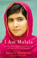 I am Malala the girl who stood up for education and was shot by the Taliban