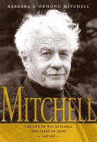 Mitchell the life of W.O. Mitchell the years of fame, 1948-1998