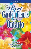 Best Garden Plants for Ontario by Liz Klose