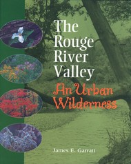 Rouge River Valley--an Urban Wilderness