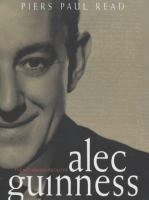Alec Guinness the authorized biography