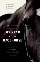 My Year of the Racehorse by Kevin Chong