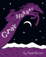 Gray Horses by Hope Larson