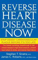 Reverse heart disease now - stop deadly cardiovascular plaque before it's too late