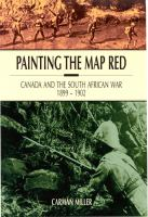 Painting the map red Canada and the South African War 1899-1902