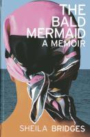 The bald mermaid a memoir