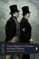 Louis-Hippolyte LaFontaine and Robert Baldwin