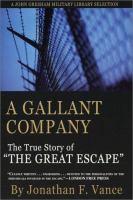 A gallant company the men of the great escape