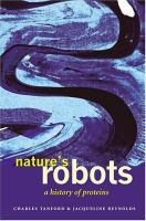 Nature's robots - a history of proteins