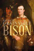 Bison de Patrick Grainville