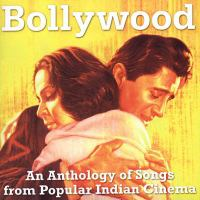 Bollywood Anthology Songs