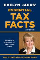 Evelyn Jacks' essential tax facts secrets and strategies for take-charge people