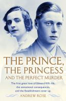 The Prince, the Princess, and the Perfect Murder by Andrew Rose