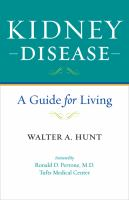 Kidney disease - a guide for living