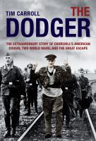 The dodger the extraordinary story of Churchill's cousin and the great escape