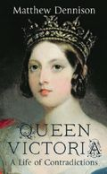 Queen Victoria-a life of contradictions