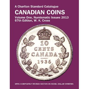 A Charlton Standard Catalogue Canadian Coins 2013 Numismatic Issues