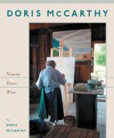Doris McCarthy ninety years wise