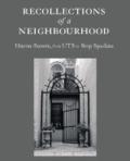 Recollections of a Neighbourhood