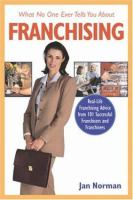 What no one ever tells you about franchising