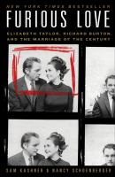 Furious love Elizabeth Taylor Richard Burton and the marriage of the century