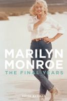 Marilyn Monroe the final years