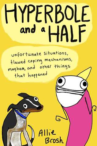 Book cover hyperbole and a half by allie brosh