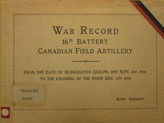 War Record 16th Battery Canadian Field Artillery