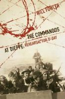 The Commandos at Dieppe rehearsal for D-Day