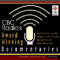 CBC Radio's Award Winning Documentaries