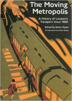 The moving metropolis  a history of London's transport since 1800