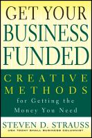 Get Your Business Funded: Creative Methods
