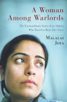 A Woman Among Warlords- The Extraordinary Story of an Afghan Who Dared to Raise Her Voice