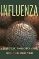 Influenza - a century of science and public health response