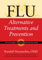 Flu - alternative treatments and prevention - proven strategies to protect yourself and your family