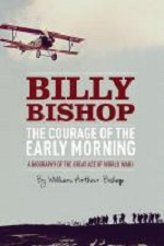 Courage of the Early Morning by William Arthur Bishop