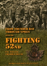 From Thunder Bay Through Ypres With the Fighting Fifty-Second