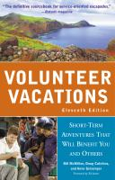 Volunteer vacation- short-term adevntures that will benefit you and others