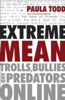 Extreme mean trolls bullies and predators online