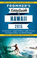 Frommer's easy guide Hawaii.  2015