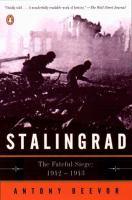 Stalingrad the fateful siege 1942-1943
