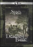 Secrets of the dead Deadliest battle