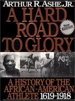 A hard road to glory a history of the African-American athlete