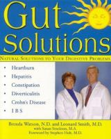 Gut solutions - [natural solutions to your digestive problems]