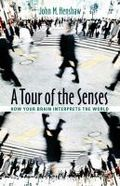 A tour of the senses