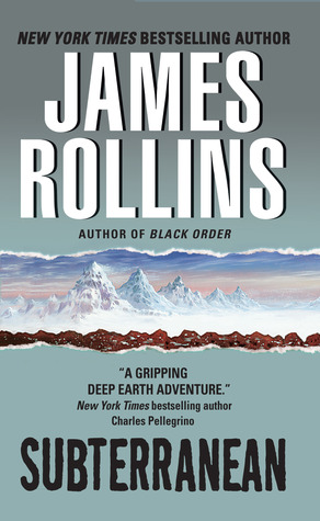 Subterranean by James Rollins
