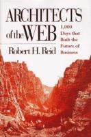 Architects of the Web 1000 days that built the future of business